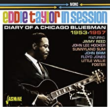 Eddie Taylor In Session: Diary Of A Chicago Bluesman 1953-1957