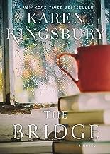 Best karen kingsbury's the bridge 1 Reviews