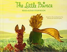The Little Prince Read-Aloud Storybook: Abridged Original Text