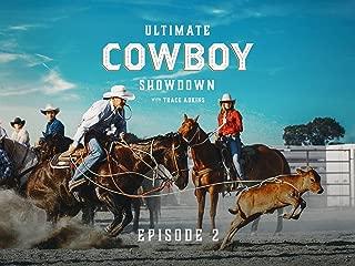 Ultimate Cowboy Showdown S1E2