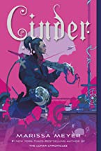 Cinder: Book One of the Lunar Chronicles (The Lunar Chronicles, 1)