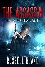 The Assassin - King of Swords: (Assassin Series #1)