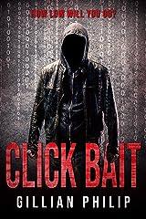 Click Bait Kindle Edition