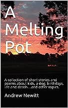 the melting pot short story