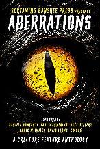 Aberrations: A Creature Feature Anthology