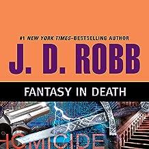 Fantasy in Death: In Death, Book 30