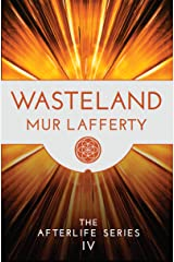 Wasteland (The Afterlife Series Book 4) Kindle Edition