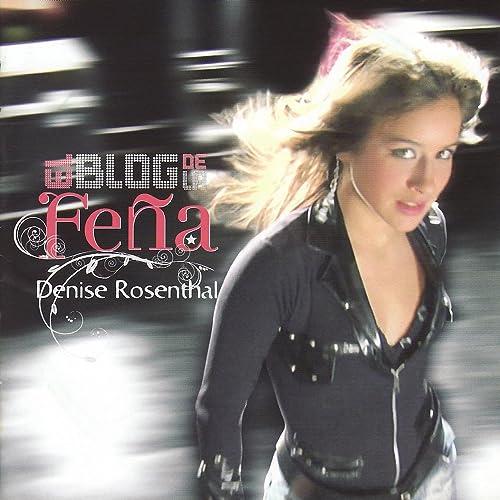 El Blog De La Feña By Denise Rosenthal On Amazon Music