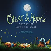 Oliver & Hopes Adventure Under the Stars