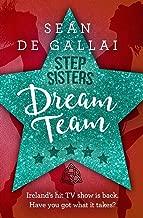 Dream Team (Step Sisters)