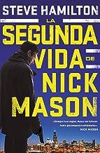 La segunda vida de Nick Mason (NOVELA POLICÍACA BIB) (Spanish Edition)