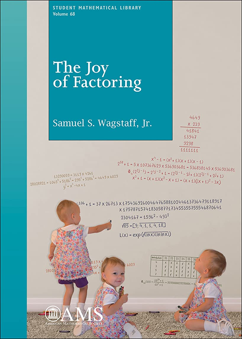 クラシック論争講義The Joy of Factoring (Student Mathematical Library Book 68) (English Edition)