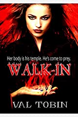 Walk-In: A Paranormal Romance Novel Kindle Edition