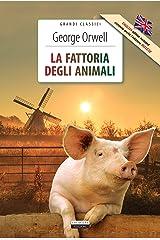 La fattoria degli animali + Animal farm: Ediz. integrale + Unabridged edit. (Grandi classici) Formato Kindle