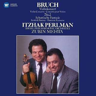 Bruch: Scottish Fantasy; Violin Concerto No. 2