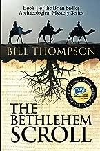 The Bethlehem Scroll (Brian Sadler Archaeological Mystery Series Book 1)