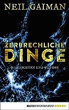 Zerbrechliche Dinge: Geschichten und Wunder (German Edition)