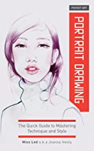 Pocket Art: Portrait Drawing: The Quick Guide to Mastering Technique and Style