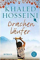 Drachenläufer: Roman (Fischer Taschenbibliothek) (German Edition) Kindle Edition