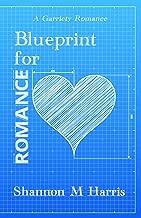 Blueprint for Romance: A Garriety Romance