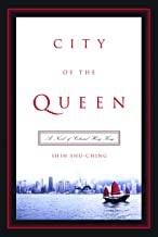 City of the Queen: A Novel of Colonial Hong Kong (Modern Chinese Literature from Taiwan)
