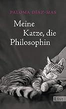 Meine Katze, die Philosophin (German Edition)