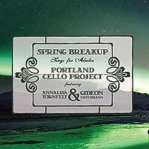 Spring Breakup: Songs for Alaska