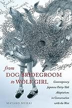 من Dog bridegroom إلى Wolf للفتيات: معاصر اليابانية fairy-tale adaptations في المحادثة مع سلسلة West (في fairy-tale الدراسات)