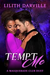 Tempt Me: A BWWM second chance romance (Masquerade Club Duet Book 1) Kindle Edition