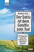 Der Dativ ist dem Genitiv sein Tod - Folge 1 (German Edition)