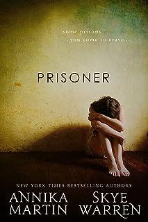 Prisoner (Criminals & Captives) (English Edition)
