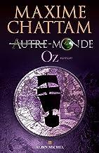 Livres Autre-monde - tome 5 : Oz PDF