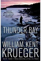 Thunder Bay: A Cork O'Connor Mystery (Cork O'Connor Mystery Series Book 7) Kindle Edition