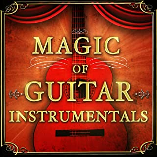 Magic of Guitar Instrumentals