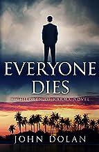 Everyone Dies (Children of Karma Book 3) (English Edition)