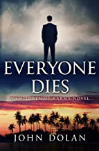Everyone Dies (Children of Karma Book 3)