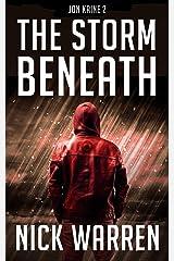 The Storm Beneath: Jon Kaine 2 Kindle Edition