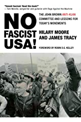 No Fascist USA!: The John Brown Anti-Klan Committee and Lessons for Today's Movements (City Lights Open Media) Kindle Edition