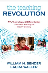 The Teaching Revolution: RTI, Technology, and Differentiation Transform Teaching for the 21st Century (English Edition) eBook Kindle
