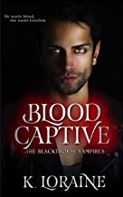 Blood Captive: A Captive Vampire Romance :The Blood Trilogy #1 (The Blackthorne Vampires)