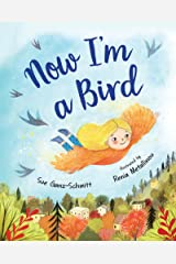 Now I'm a Bird Kindle Edition