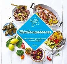 Méditerranée 100 recettes gourmandes et ensoleillées (Carrément cuisine)