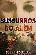 Sussurros do Além (Portuguese Edition)