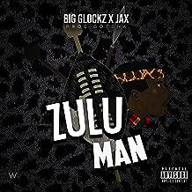 Zulu Man [Explicit]