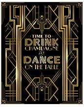 musykrafties Roaring 20s Gatsby Time to Drink Champagne & Dance on The Table Party Poster Photo Booth Props Sign 16x12inch A3