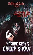 Madame Gray's Creep Show