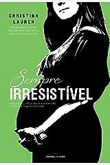 Sempre Irresistível (Cretino Irresistível) eBook Kindle