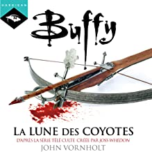 La lune des coyotes: Buffy 3