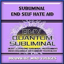 Subliminal Self Hate Aid