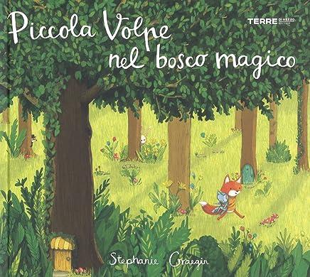 515cb37c0e4358 Amazon.it: Bosco - Da 3 a 5 anni / Libri per bambini: Libri